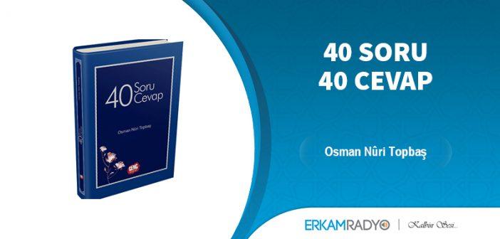 40 SORU 40 CEVAP (Sesli Kitap)